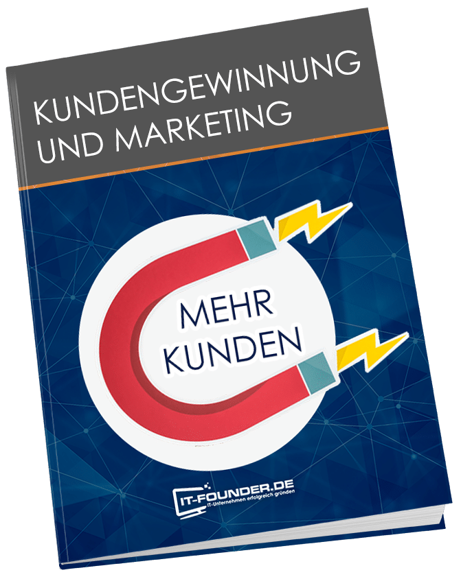 Kundengewinnung und Markeketing für IT-Starups